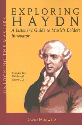 Exploring Haydn By Hurwitz, David