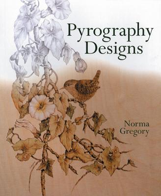 Pyrography Designs By Gregory, Norma